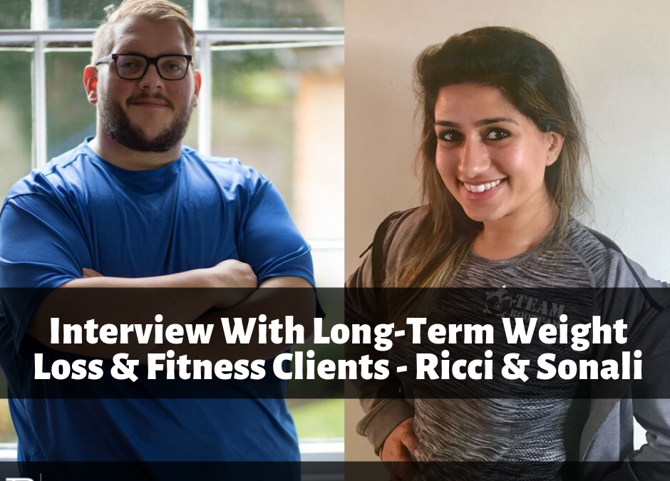 002 – Conquer Food Interview With Long Term Weight Loss & Fitness Clients Sonali & Ricci