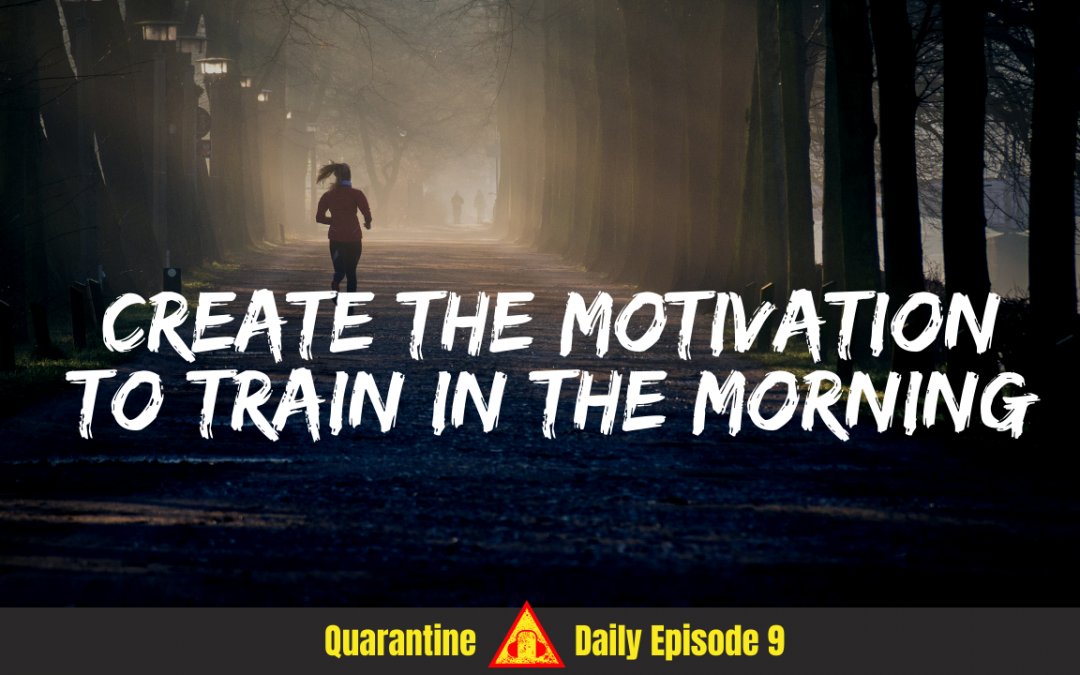 S3 Ep19 – Exercise Motivation & Training First Thing in the Morning